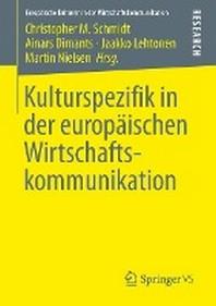 [해외]Kulturspezifik in Der Europaischen Wirtschaftskommunikation (Paperback)