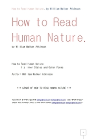 인간의본성을 읽는방법.How to Read Human Nature, by William Walker Atkinson
