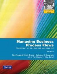 Managing Business Process Flows. Ravi Anupindi ... [Et Al.]