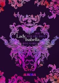 레이디 이사벨라 (Lady Isabella) (외전)