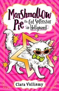 [해외]Marshmallow Pie the Cat Superstar in Hollywood (Marshmallow Pie the Cat Superstar, Book 3) (Paperback)