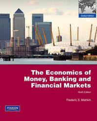 Economics of Money Banking and Financial Markets 9/E