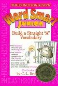 Word Smart Junior :Build a Straight A Vocabulary   / 상현서림  ☞ 서고위치:MC 6  *[구매하시면 품절로 표기됩니다]