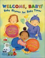 Welcome Baby : Baby Rhymes for Baby Times