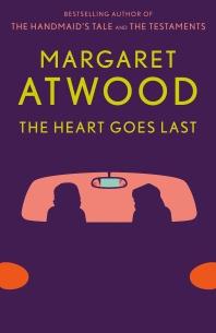 [보유]The Heart Goes Last: A Novel