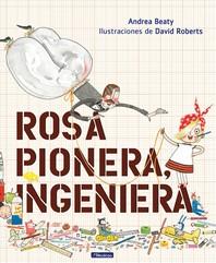 [해외]Rosa Pionera, Ingeniera = Rosie Revere, Engineer (Hardcover)