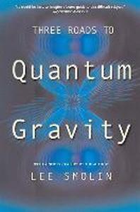 [해외]Three Roads to Quantum Gravity (Paperback)