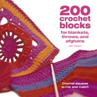 [해외]200 Crochet Blocks for Blankets Throws and Afghans