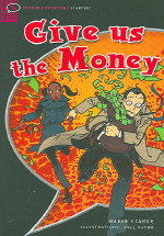 Give Us the Money (Oxford Bookworms Library Starter)