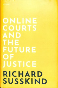 [해외]Online Courts and the Future of Justice