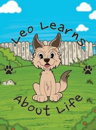 Leo Learns About Life