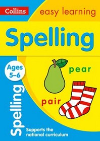 [해외]Collins Easy Learning Age 5-7 -- Spelling Ages 5-6 (Paperback)