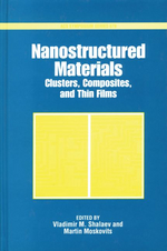 Nanostructured Materials : Clusters, Composites, and