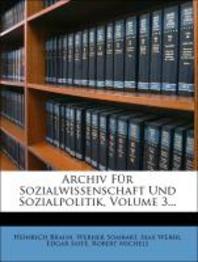 [해외]Archiv Fur Sozialwissenschaft Und Sozialpolitik, Volume 3... (Paperback)