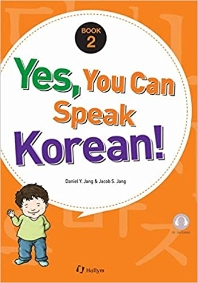 Yes, You Can Speak Korean! Book 2