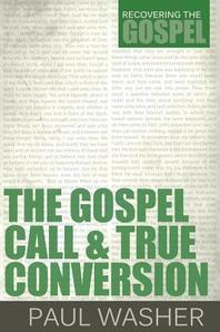 [해외]The Gospel Call and True Conversion (Paperback)