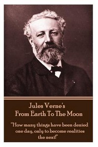 Jules Verne's from Earth to the Moon