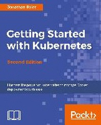 [보유]Getting Started with Kubernetes, Second Edition