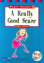 A REALLY GOOD SCARE