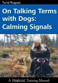 On Talking Terms With Dogs, 2/e : Calming Signals, 2N/E