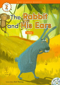 The Rabbit and His Ears(Aesop)(CD1장포함)(Kids Classic Readers Level 2-10)