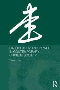 [해외]Calligraphy and Power in Contemporary Chinese Society
