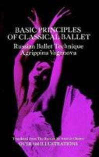 [해외]Basic Principles of Classical Ballet