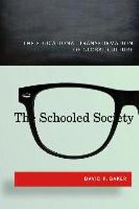 [해외]The Schooled Society (Hardcover)