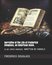 [해외]Narrative of the Life of Frederick Douglass, an American Slave. (Paperback)