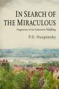 [해외]In Search of the Miraculous (Paperback)