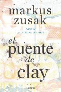 El Puente de Clay / Bridge of Clay