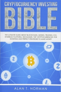 Cryptocurrency Investing Bible
