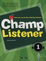 CHAMP LISTENER. 1
