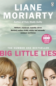 Big Little Lies  Now an HBO limited series