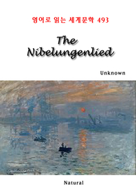 The Nibelungenlied (영어로 읽는 세계문학 493)