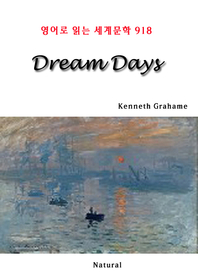 Dream Days (영어로 읽는 세계문학 918)
