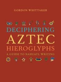 [해외]Deciphering Aztec Hieroglyphs