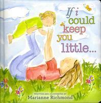 [해외]If I Could Keep You Little (Board Books)