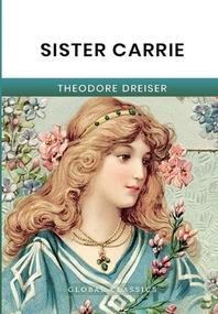 [해외]Sister Carrie (Paperback)