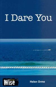 I Dare You. David and Helen Orme