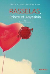 라셀라스 이야기 : Rasselas, Prince of Abyssinia [영어원서]