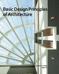 Basic Design Principles of Architecture