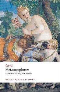 Metamorphoses (Oxford World Classics)(New Jacket)