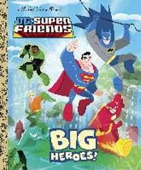 Big Heroes! (DC Super Friends) Big Heroes! (DC Super Friends), UnA/E