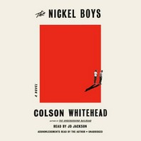 [해외]The Nickel Boys (Winner 2020 Pulitzer Prize for Fiction) (Compact Disk)