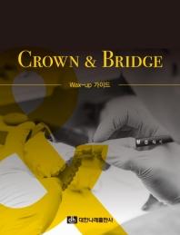 CROWN & BRIDGE