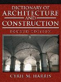 Dictionary Of Architecture & Construction, 4/e