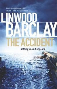 The Accident. Linwood Barclay