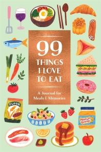 [해외]99 Things I Love to Eat (Guided Journal)