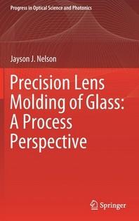 Precision Lens Molding of Glass